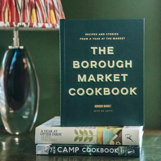 The Borough Market Cookbook by Ed Smith