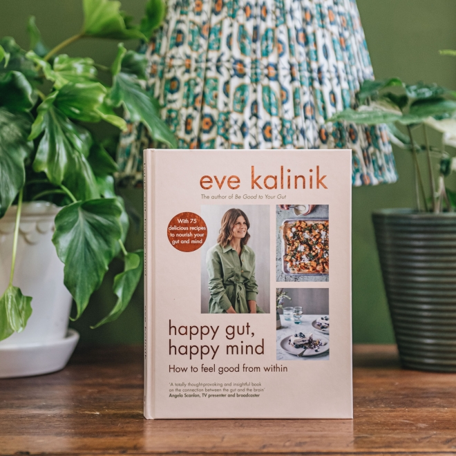 Happy Gut, Happy Mind: How to Feel Good from Within